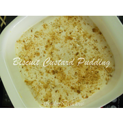 T's Biscuit Custard Pudding